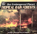 Our Endangered Planet Tropical Rain Forests