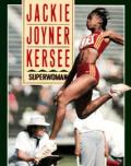 Jackie Joyner Kersee Superwoman