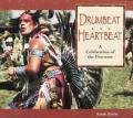 Drumbeat Heartbeat A Celebration Of