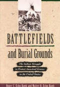 Battlefields & Burial Grounds The Indi