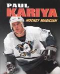 Paul Kariya Hockey Magician