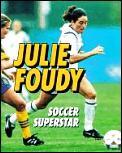 Julie Foudy Soccer Superstar