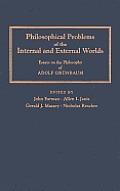 Philosophical Problems of the Internal & External Worlds: Essays on the Philosophy of Adolf Grunbaum