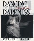 Dancing Into Darkness Butoh Zen & Japan