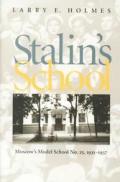 Stalins School Moscows Model School