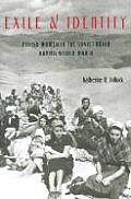 Exile and Identity: Polish Women in the Soviet Union During World War II (Pitt Series in Russian and East European Studies)