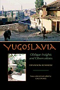 Yugoslavia: Oblique Insights and Observations
