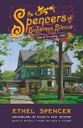 Spencers of Amberson Ave A Turn Of The Century Memoir