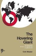 Hovering Giant U S Responses To Revoluti