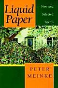 Liquid Paper New & Selected Poems