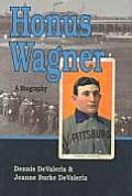 Honus Wagner: A Biography Cover