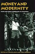 Money & Modernity State & Local Currencies in Melanesia