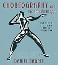 Choreography and Specific Image : Nineteen Essays and a Workbook (01 Edition)