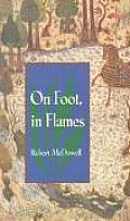 On Foot, in Flames