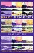 Brave Disguises (Pitt Poetry Series) Cover