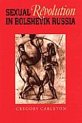 Sexual Revolution in Bolshevik Russia