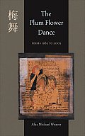 Plum Flower Dance Poems 1985 To 2005