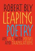 Leaping Poetry An Idea with Poems & Translations