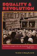 Equality & Revolution Womens Rights In The Russian Empire 1905 1917