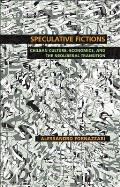 Speculative Fictions: Chilean Culture, Economics, and the Neoliberal Transition