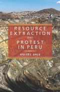 Resource Extraction and Protest in Peru