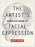 Artists Complete Guide To Facial Expression