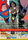 Dc Comics Guide To Coloring & Lettering Comics