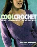 Cool Crochet 30 Hot Fun Designs To Croch