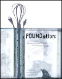 Foundation Transforming Found Objects