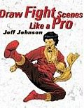 Draw Fight Scenes Like A Pro
