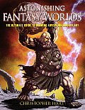 Astonishing Fantasy Worlds: The Ultimate Guide to Drawing Adventure Fantasy Art Cover