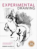Experimental Drawing Creative Exercises Illustrated by Old & New Masters