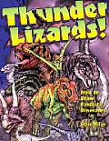 Thunder Lizards How To Draw Fantastic Dinosaurs