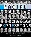 Facial Expressions A Visual Reference for Artists