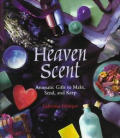 Heaven Scent Aromatic Gifts To Make
