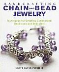 Handcrafting Chain & Bead Jewelry Techniques for Creating Dimensional Necklaces & Bracelets