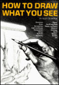 How to Draw What You See: Watson-Guptill Classic Cover