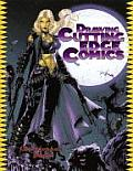 Drawing Cutting Edge Comics (Christopher Hart Titles)