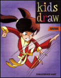 Kids Draw Anime (Kids Draw Series)