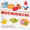 Teeny Tiny Mochimochi More Than 40 Itty Bitty Minis to Knit Wear & Give