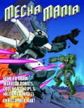 Mecha Mania How to Draw the Battling Robots Cool Spaceships & Military Vehicles of Japanese Comics