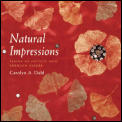 Natural Impressions: Taking an Artistic Path Through Nature Cover
