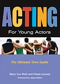 Acting for Young Actors for Money or Just for Fun