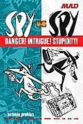Spy Vs Spy Danger Intrigue Stupidity