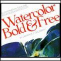 Watercolor Bold & Free