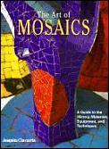 The Art of Mosaics