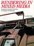 Rendering In Mixed Media