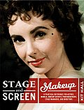 Stage & Screen Makeup: A Practical Reference for Actors, Models, Makeup Artists, Photographers, Stage Managers, & Directors