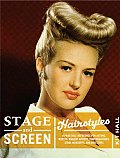 Stage & Screen Hairstyles A Practical Reference for Actors Models Makeup Artists Photographers Stage Managers & Directors