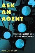 Ask An Agent Everything Actors Need To Know About Agents